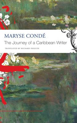 Cover of The Journey of a Caribbean Writer by Maryse Condé