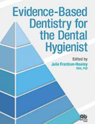 Book cover of Evidence-Based Dentistry for the Dental Hygienist - click to open in a new window