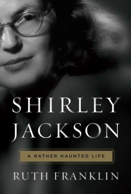Shirley Jackson: A Rather Haunted Life