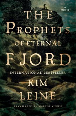 Cover of The Prophets of Eternal Fjord by Kim Leine