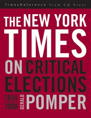 cover of The New York Times on Critical [U.S.] Elections, 1854-2008
