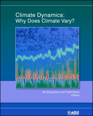 Book Cover : Climate Dynamics : why does climate vary?