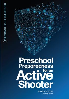 Preschool Preparedness for an Active Shooter