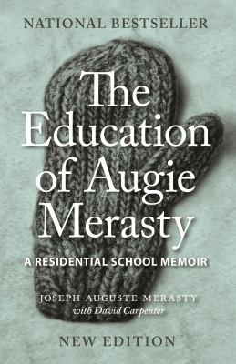Cover Art for The Education of Augie Merasty