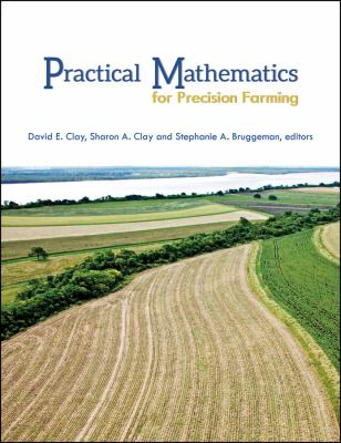 Practical Mathematics for Precision Farming
