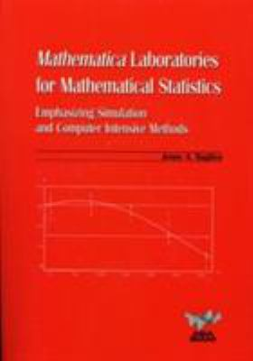 book cover: Mathematica Laboratories for Mathematical Statistics