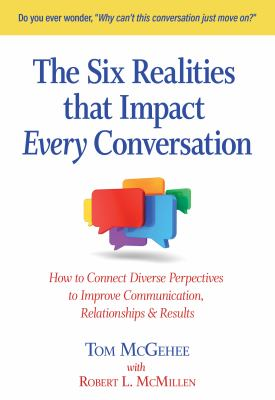 The Six Realities That Impact Every Conversation