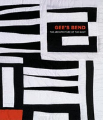 Gee's Bend : the architecture of the quilt book cover.