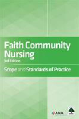 Faith Community Nursing Scope and Standards of Practice