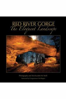 Red River Gorge: The Eloquent Landscape