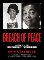 Breach of peace : portraits of the 1961 Mississippi freedom riders