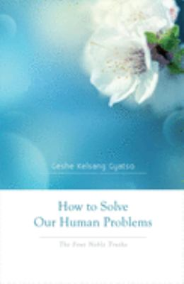Kelsang Gyatso How Solve cover art