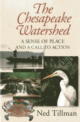 The Chesapeake Watershed: A Sense of Place and a Call to Action