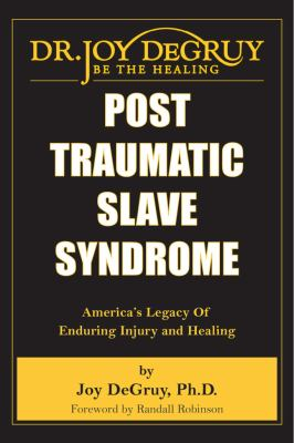 DeGruy Post Traumatic Slave cover art