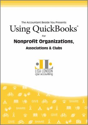 Using QuickBooks for Nonprofit Organizations, Associations and Clubs