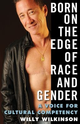 Cover of Born on the Edge of Race and Gender: A Voice for Cultural Competency