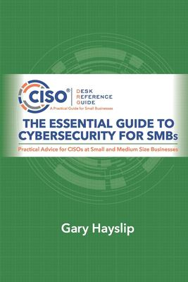 The Essential Guide to Cybersecurity for SMBs