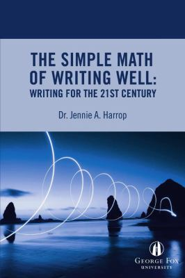 The Simple Math of Writing Well  [cover image]
