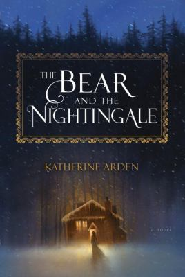 Details about The Bear and the Nightingale