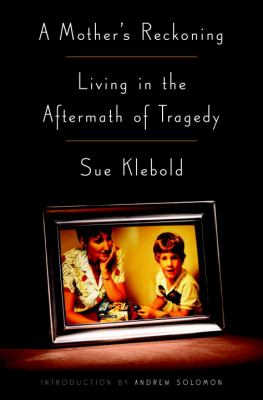 Details about A Mother's Reckoning: Living in the Aftermath of Tragedy