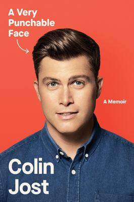 Book cover image: A Very Punchable Face, a memoir, by Colin Jost