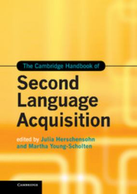 Cover of The Cambridge Handbook of Second Language Acquisition
