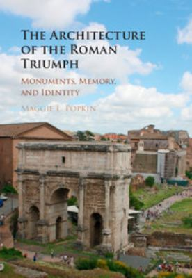 Cover art for The Architecture of the Roman Triumph