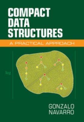 book cover: Compact Data Structures