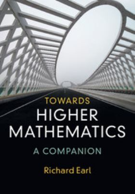 book cover: Towards higher mathematics : a companion