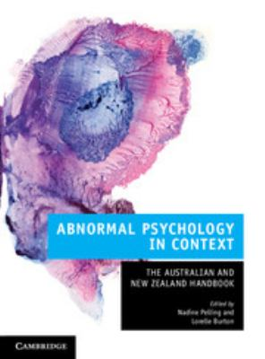 Abnormal psychology in context : the Australian and New Zealand handbook