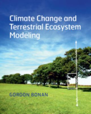 book cover: Climate Change and Terrestrial Ecosystem Modeling
