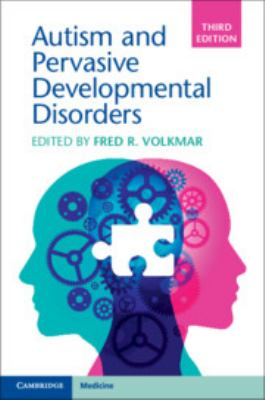 Cover Art for 3rd edition of Autism and Pervasive Developmental Disorders by Fred Volkmar