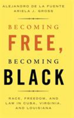 Becoming Free, Becoming Black book jacket
