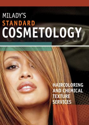 Standard Cosmetology : haircoloring and chemical texture services