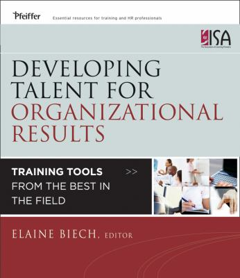 Book jacket for Developing Talent for Organizational Results: Training Tools from the Best in the Field