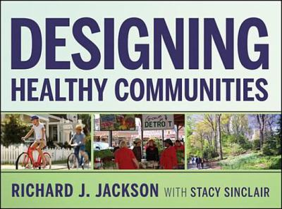 Cover Art for Designing Healthy Communities (DVD) by Richard J. Jackson