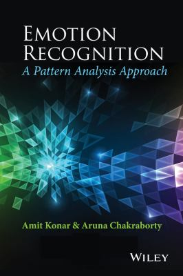 book cover: Emotion Recognition: a pattern analysis approach