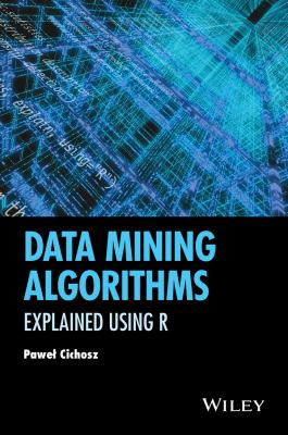 book cover: Data Mining Algorithms: explained using R
