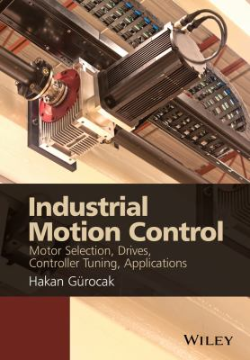 Cover Art for industrial motion control by Hakan Gurocak