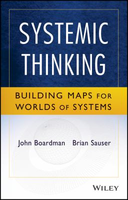 Book jacket for Systemic Thinking: Building Maps for Worlds of Systems