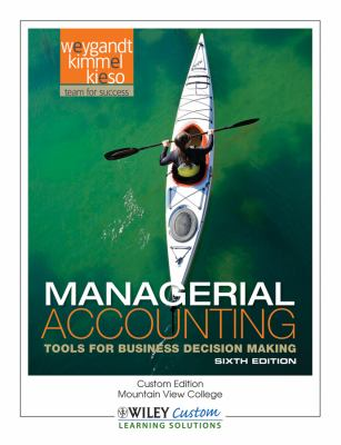 Managerial accounting : tools for business decision making