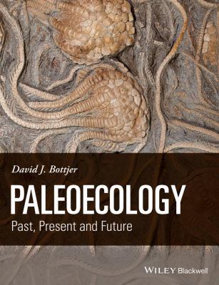 Book Cover : Paleoecology : past, present, and future