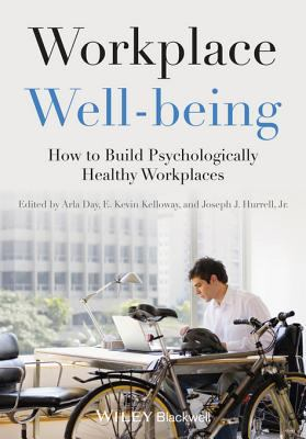 Workplace well-being: How to build positive, psychologically healthy workplaces - Opens in a new window