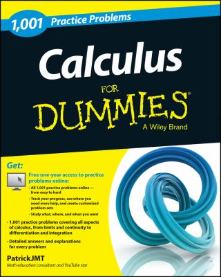 book cover - Calculus: 1,001 Practice Problems for Dummies