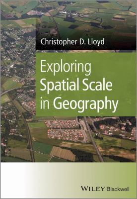 Book Cover : Exploring spatial scale in geography