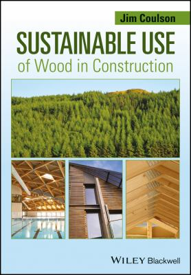 Cover Art for sustainable use of wood in construction by Jim Coulson