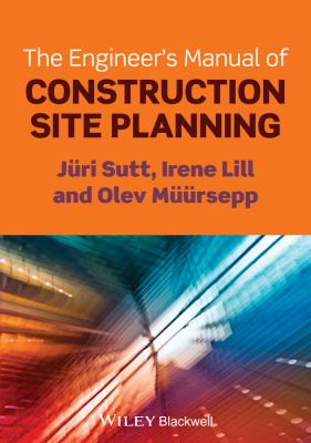 book cover: The Engineer's Manual of Construction Site Planning