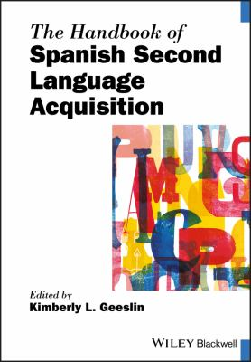 Cover of The Handbook of Spanish Second Language Acquisition