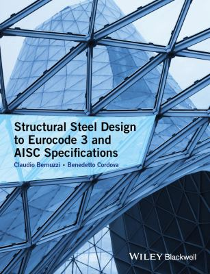 book cover: Structural Steel Design to Eurocode 3 and AISC Specifications