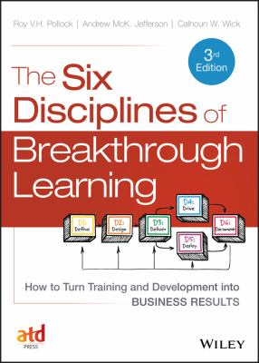 Book jacket for The Six Disciplines of Breakthrough Learning